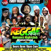 Wynford Reggae Night...... Every Friday | Rumours Nightclub Wynford Hotel Cardiff  | Fri 24th August 2012 Lineup